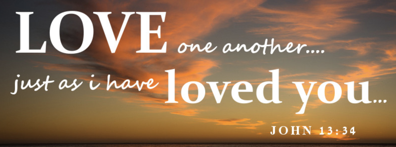 Love One Another: Following The Prophet And Christ's Prime Injunction To